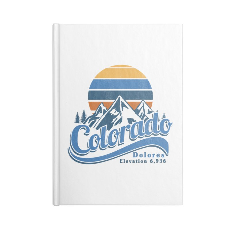 Dolores Colorado Accessories Blank Journal Notebook by dolores outfitters's Artist Shop