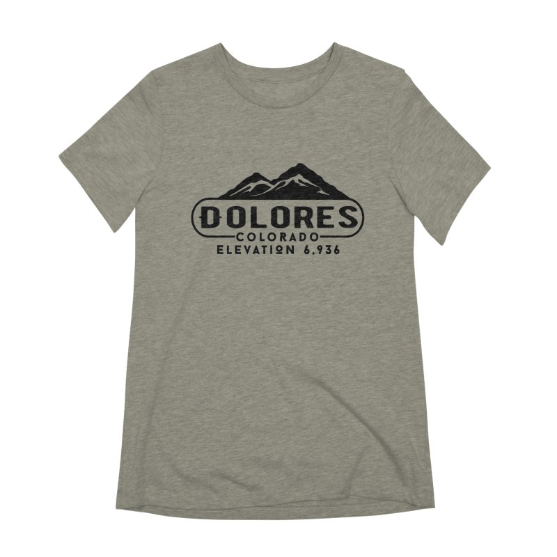 Dolores Colorado Women's Extra Soft T-Shirt by dolores outfitters's Artist Shop