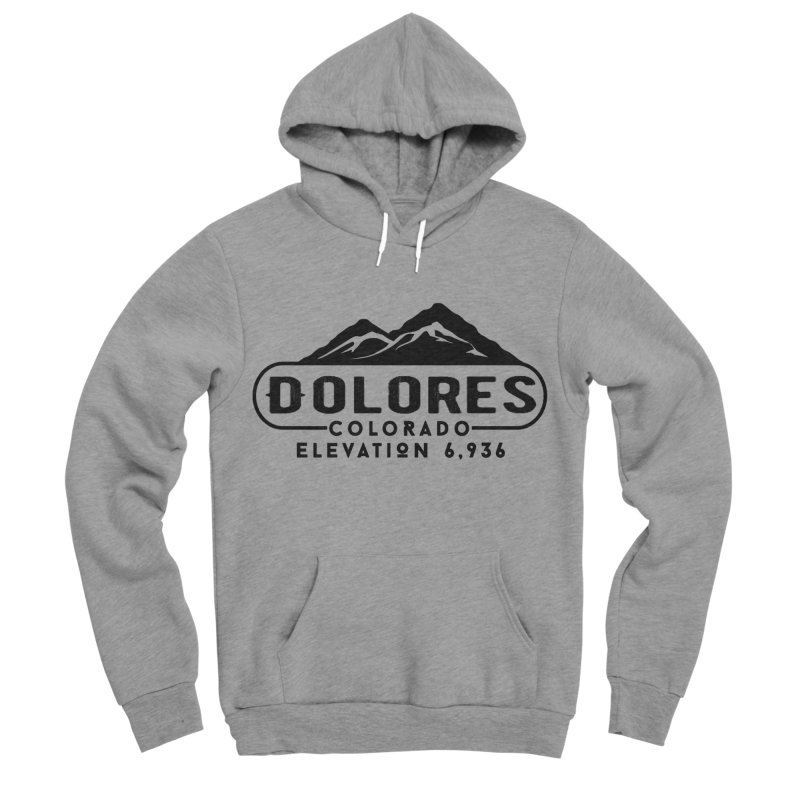 Dolores Colorado Women's Sponge Fleece Pullover Hoody by dolores outfitters's Artist Shop