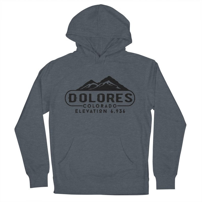 Dolores Colorado Women's French Terry Pullover Hoody by dolores outfitters's Artist Shop