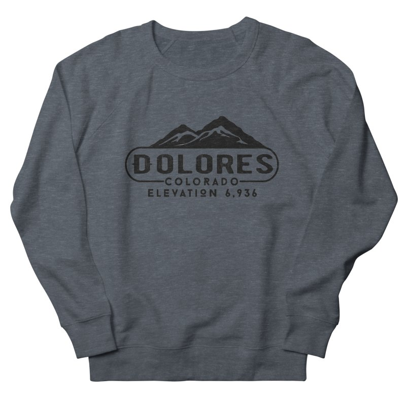 Dolores Colorado Men's French Terry Sweatshirt by dolores outfitters's Artist Shop