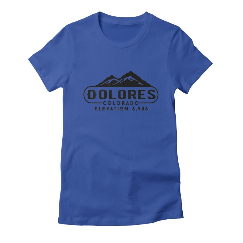 Dolores Colorado Women's Fitted T-Shirt by dolores outfitters's Artist Shop