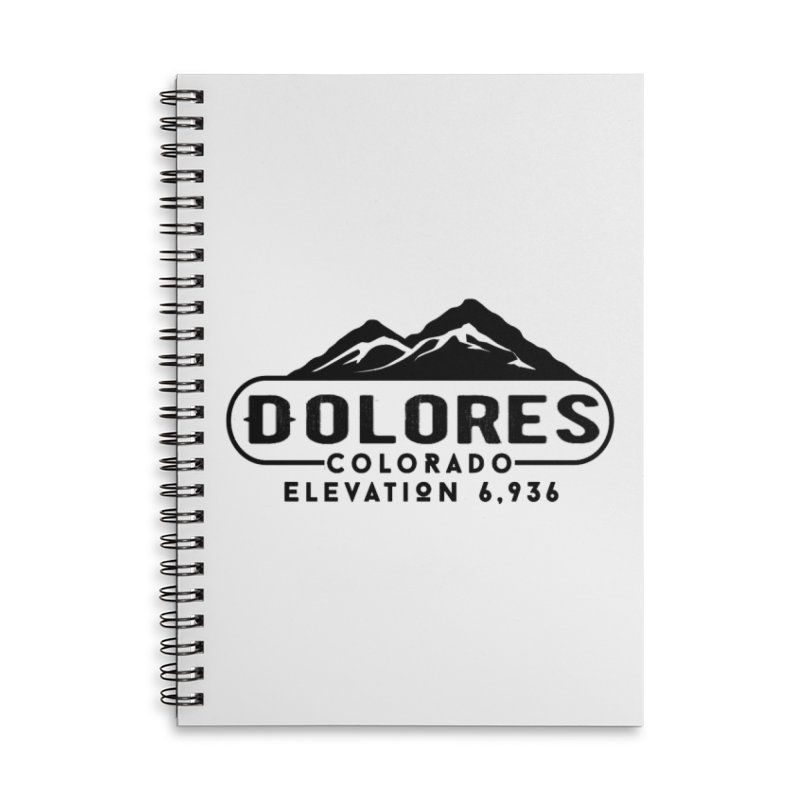Dolores Colorado Accessories Lined Spiral Notebook by dolores outfitters's Artist Shop