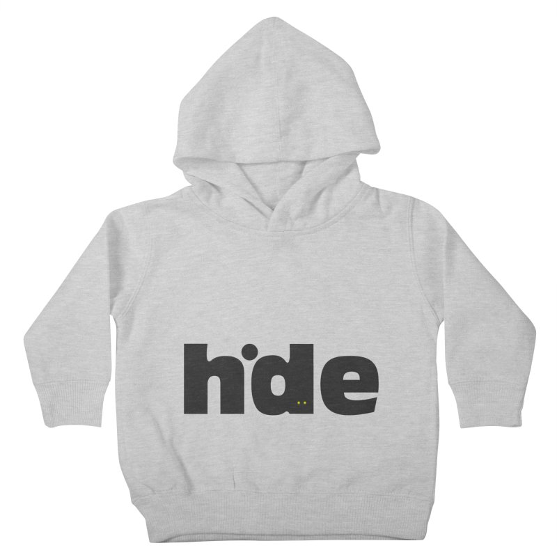 Hide Kids Toddler Pullover Hoody by DOMINATE'S Artist Shop