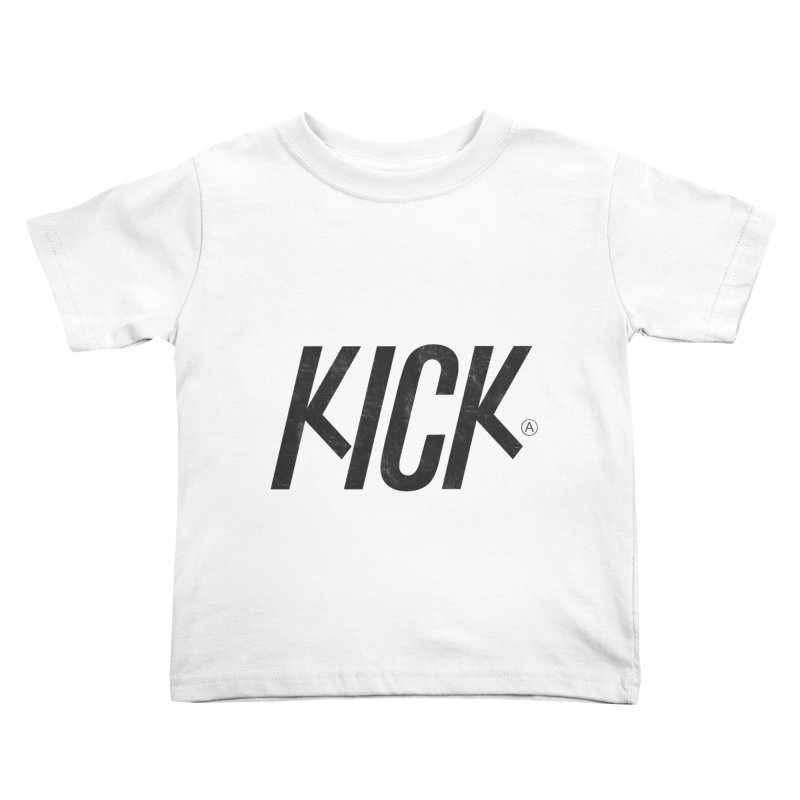 Kick Kids Toddler T-Shirt by DOMINATE'S Artist Shop