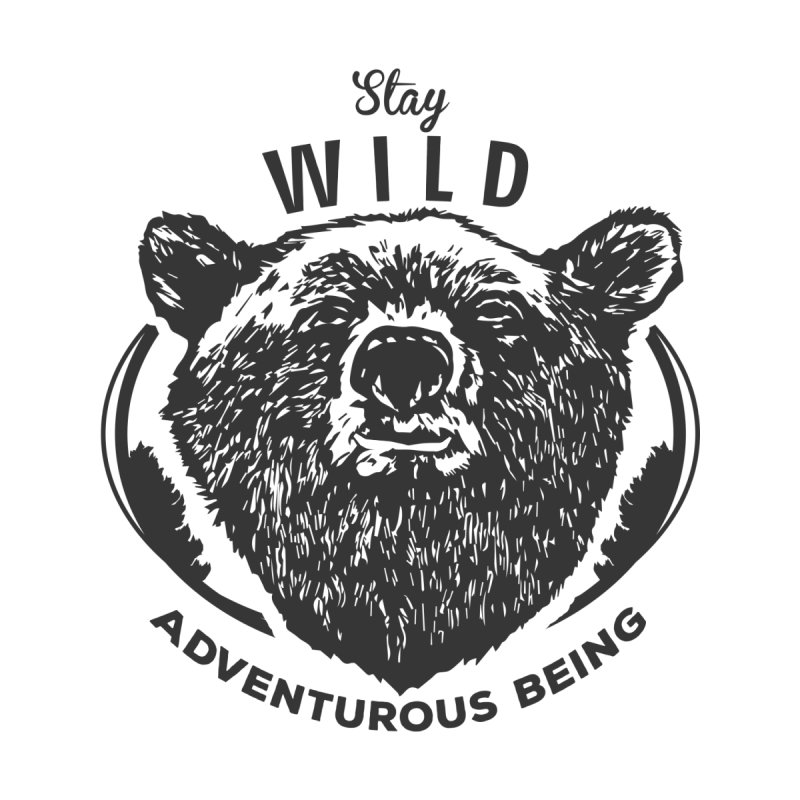 Stay Wild None  by DOMINATE'S Artist Shop