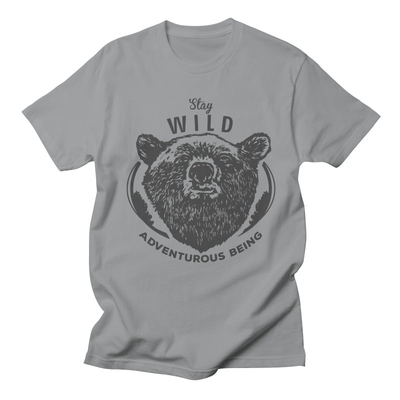 Stay Wild Men's T-Shirt by DOMINATE'S Artist Shop