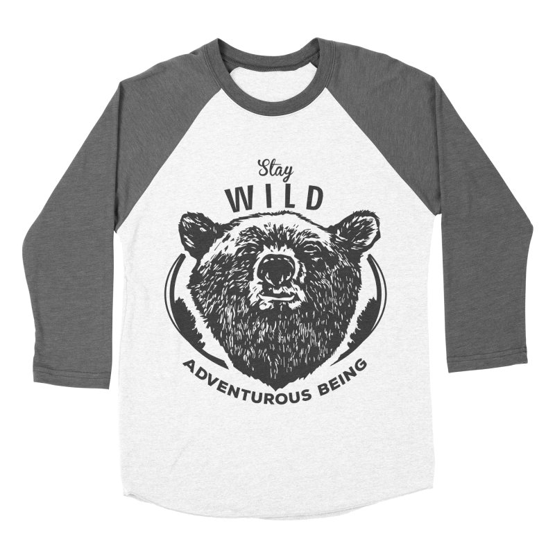 Stay Wild Women's Baseball Triblend T-Shirt by DOMINATE'S Artist Shop