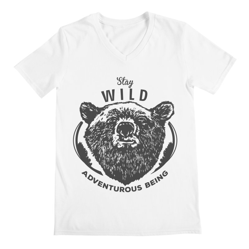 Stay Wild Men's V-Neck by DOMINATE'S Artist Shop