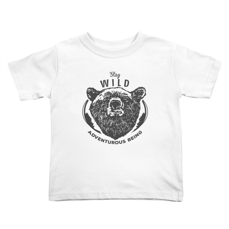 Stay Wild Kids Toddler T-Shirt by DOMINATE'S Artist Shop