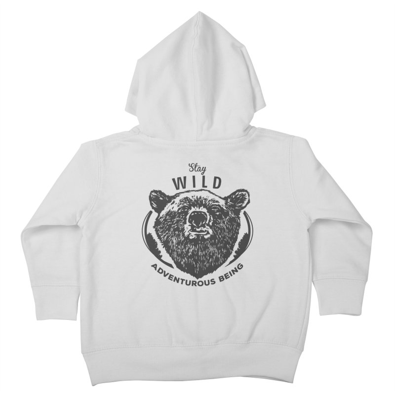 Stay Wild Kids Toddler Zip-Up Hoody by DOMINATE'S Artist Shop