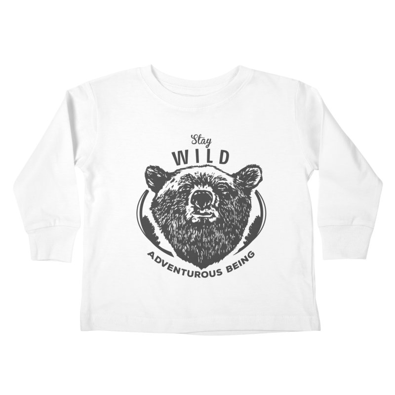 Stay Wild Kids Toddler Longsleeve T-Shirt by DOMINATE'S Artist Shop