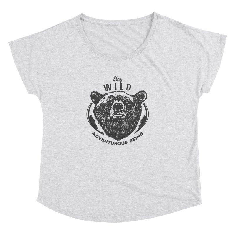 Stay Wild Women's Dolman by DOMINATE'S Artist Shop