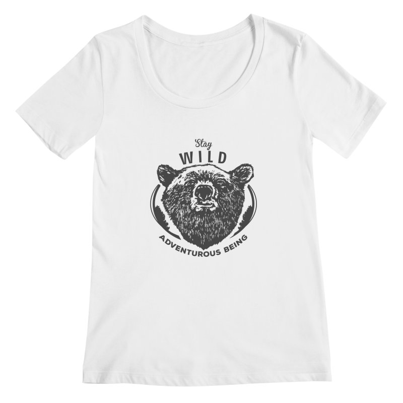 Stay Wild Women's Scoopneck by DOMINATE'S Artist Shop