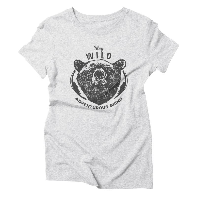 Stay Wild Women's Triblend T-shirt by DOMINATE'S Artist Shop