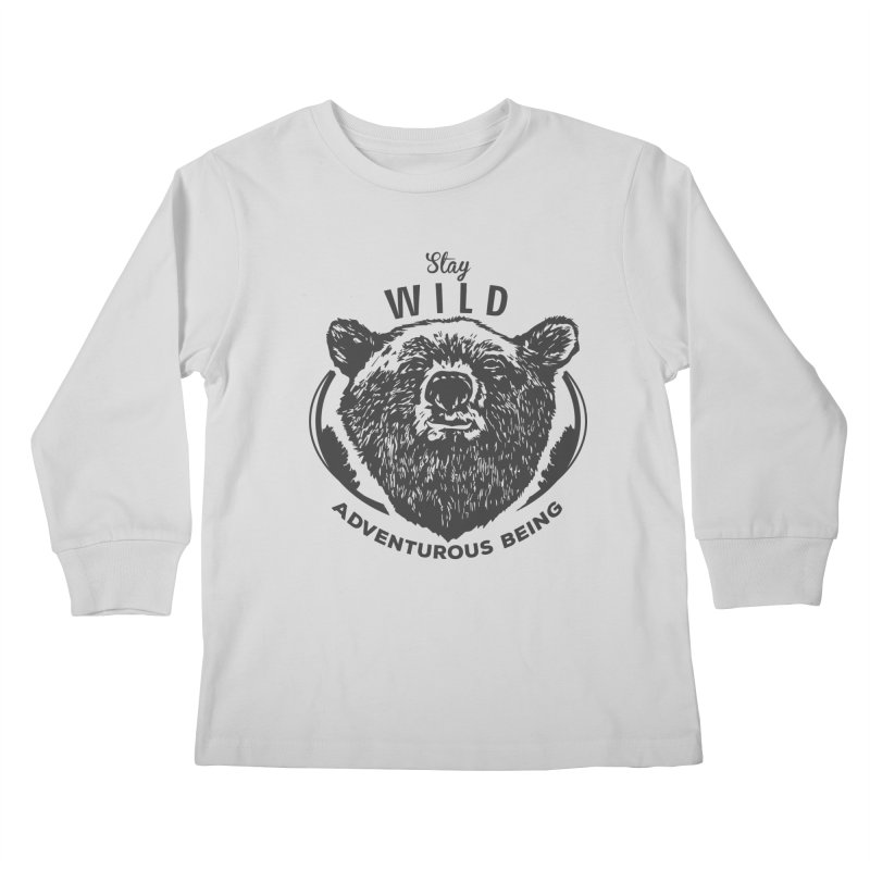 Stay Wild Kids Longsleeve T-Shirt by DOMINATE'S Artist Shop