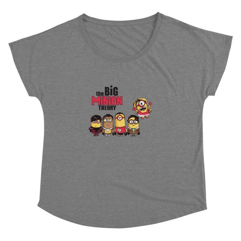 The Big Minion Theory Women's Dolman by Donnie's Artist Shop
