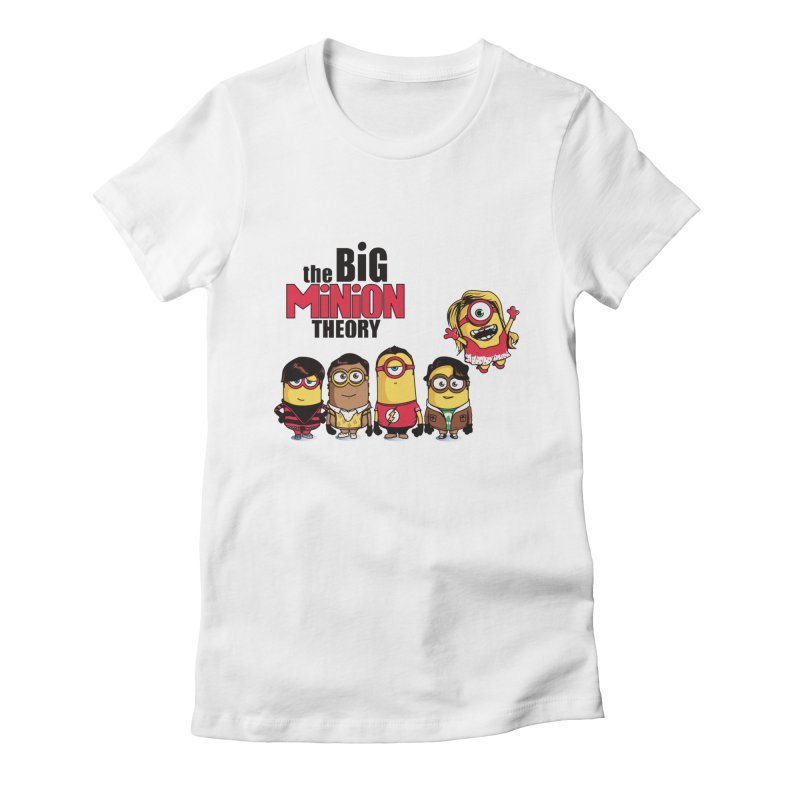 The Big Minion Theory Women's Fitted T-Shirt by Donnie's Artist Shop