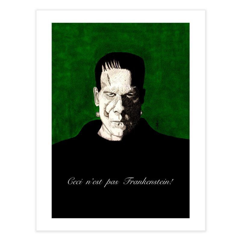 This is not Frankenstein Home Fine Art Print by donnovanknight's Artist Shop
