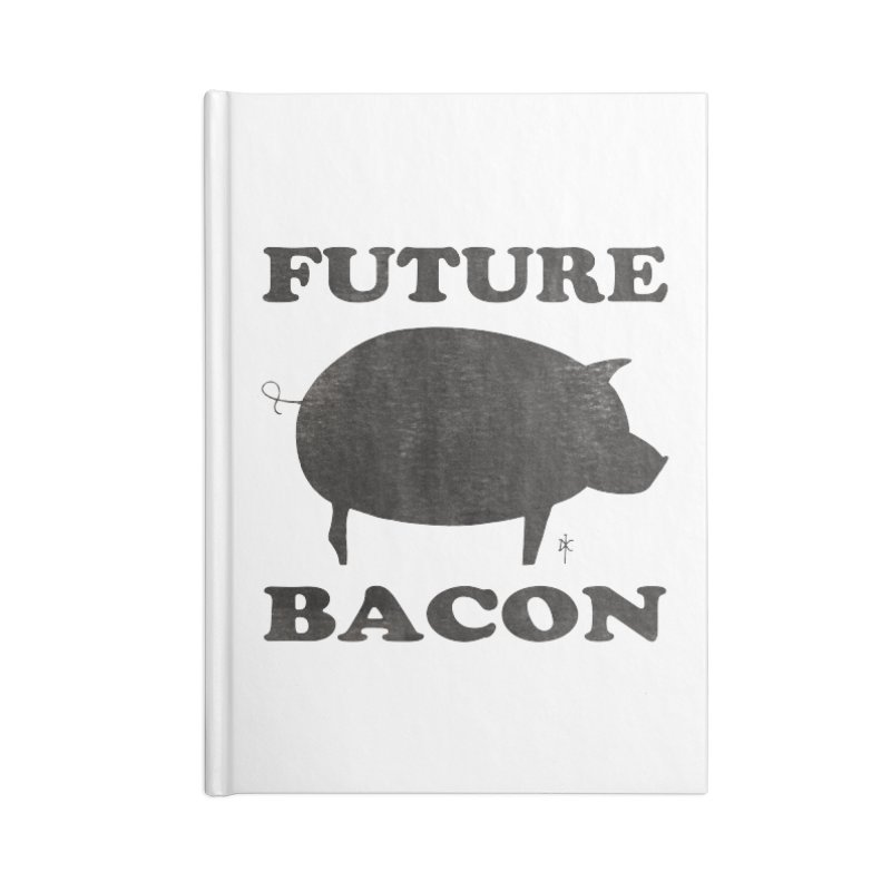 Future Bacon Accessories Notebook by donnovanknight's Artist Shop