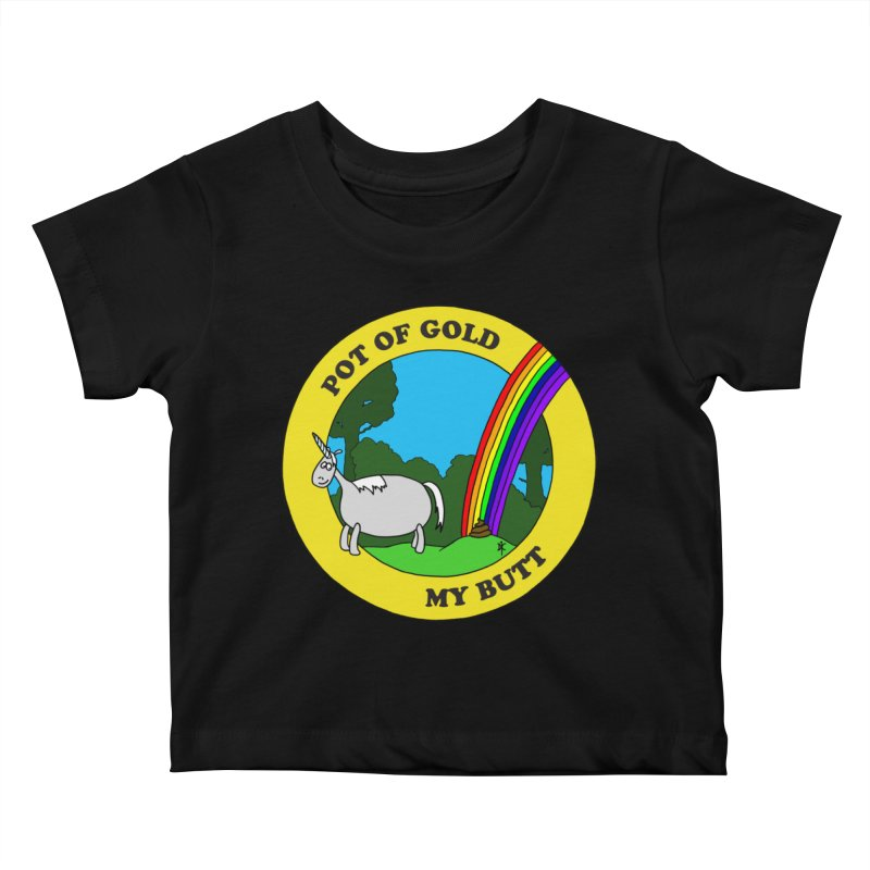 Pot of Gold, My Butt Kids Baby T-Shirt by donnovanknight's Artist Shop