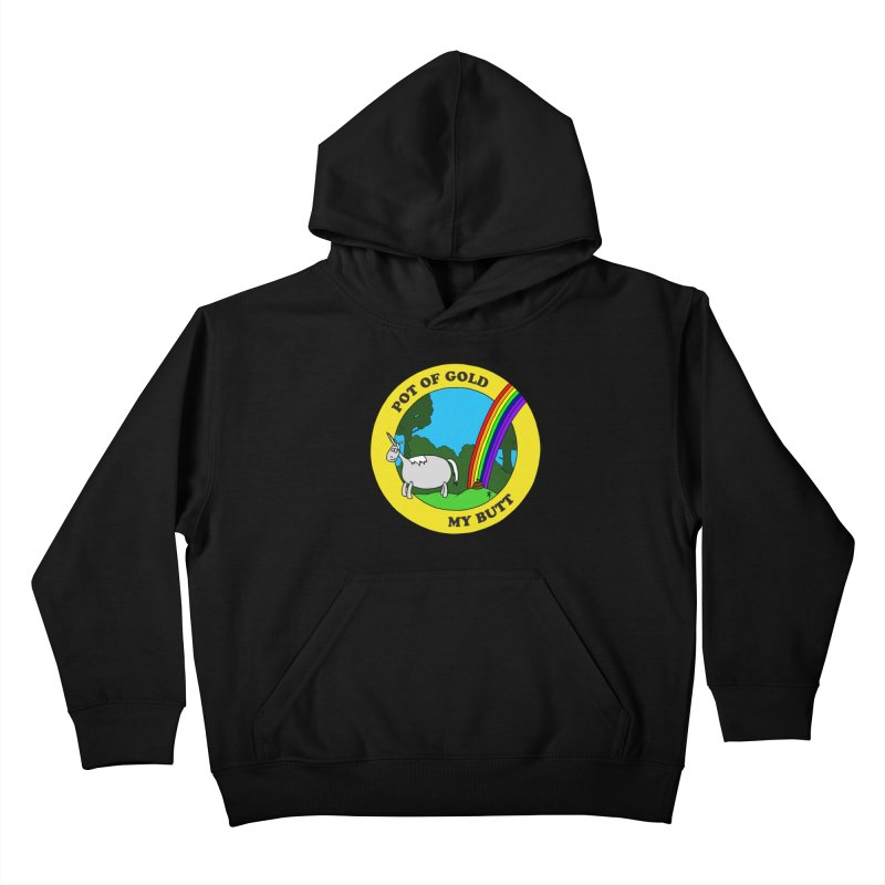 Pot of Gold, My Butt Kids Pullover Hoody by donnovanknight's Artist Shop
