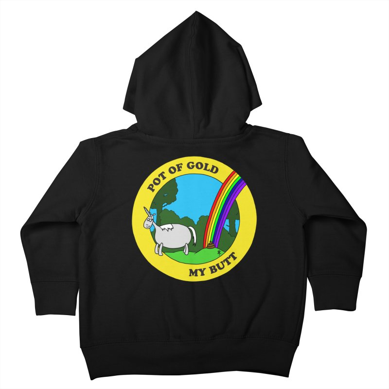 Pot of Gold, My Butt Kids Toddler Zip-Up Hoody by donnovanknight's Artist Shop