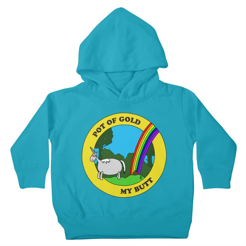 Pot of Gold, My Butt Kids Toddler Pullover Hoody by donnovanknight's Artist Shop