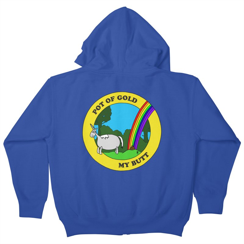 Pot of Gold, My Butt Kids Zip-Up Hoody by donnovanknight's Artist Shop
