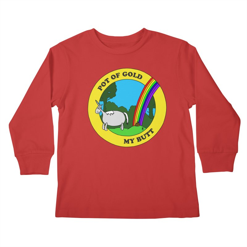 Pot of Gold, My Butt Kids Longsleeve T-Shirt by donnovanknight's Artist Shop