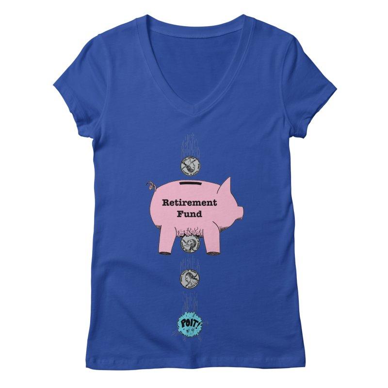 Piggy Bank - Retirement Fund? Women's V-Neck by donnovanknight's Artist Shop