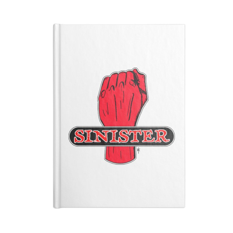 Are you Sinister? Left Handers Day Accessories Notebook by donnovanknight's Artist Shop
