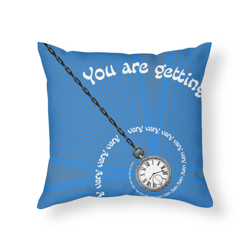 You Are Getting Very Sleepy... Home Throw Pillow by donnovanknight's Artist Shop