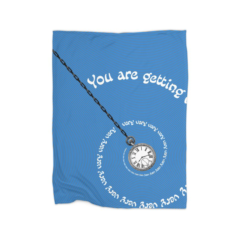 You Are Getting Very Sleepy... Home Blanket by donnovanknight's Artist Shop