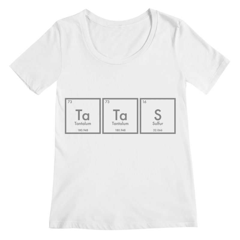 Ta Ta S (Save the Elements!) Women's Scoopneck by donnovanknight's Artist Shop