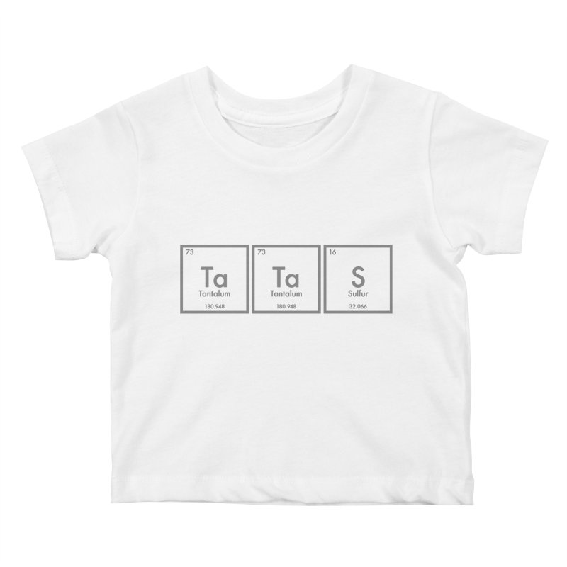 Ta Ta S (Save the Elements!) Kids Baby T-Shirt by donnovanknight's Artist Shop