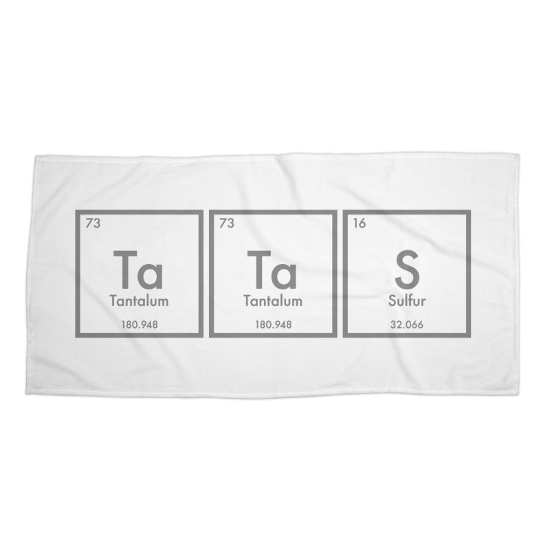 Ta Ta S (Save the Elements!) Accessories Beach Towel by donnovanknight's Artist Shop