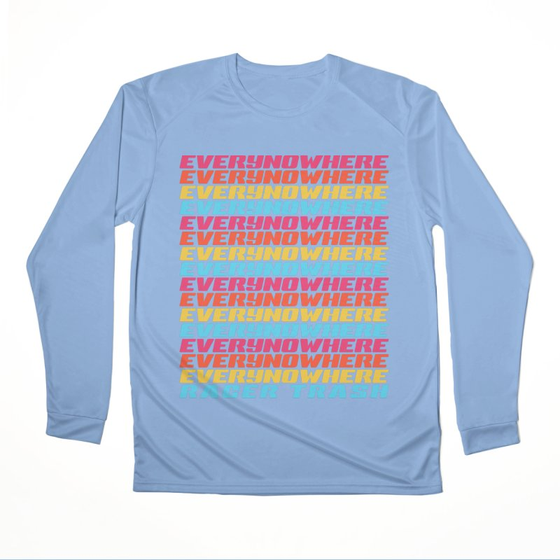 Everynowhere (RACER TRASH TRIBUTE) Women's Longsleeve T-Shirt by DROP