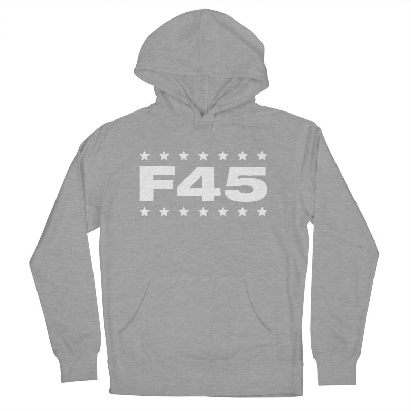 F45  (white) Women's Pullover Hoody by Don Vagabond's Artist Shop