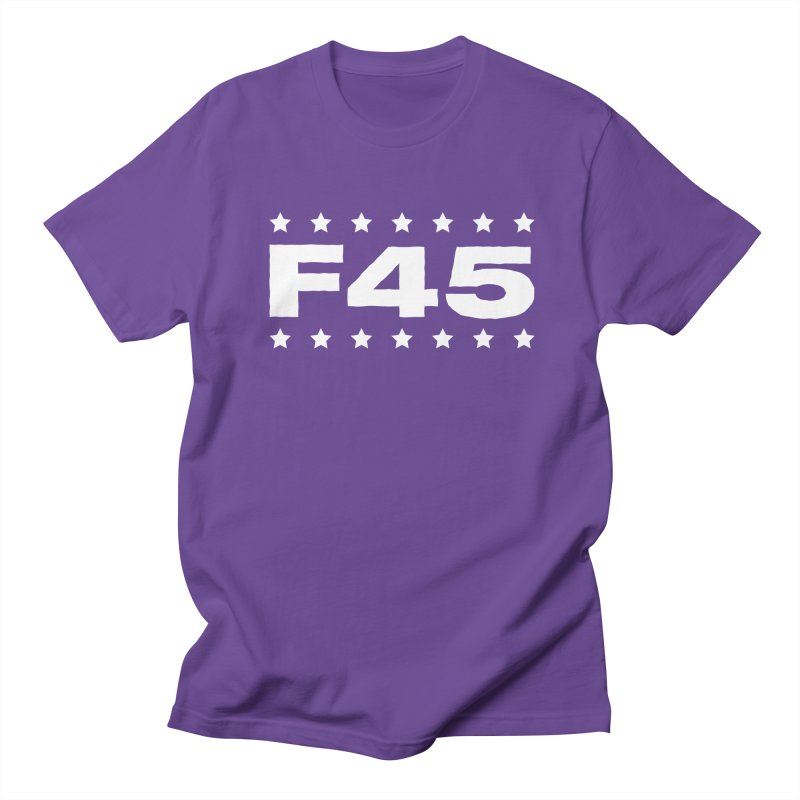 F45  (white) Women's Unisex T-Shirt by donvagabond's Artist Shop