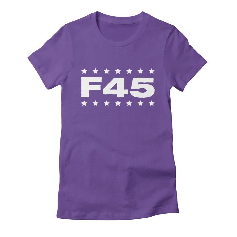 F45  (white) Women's Fitted T-Shirt by donvagabond's Artist Shop