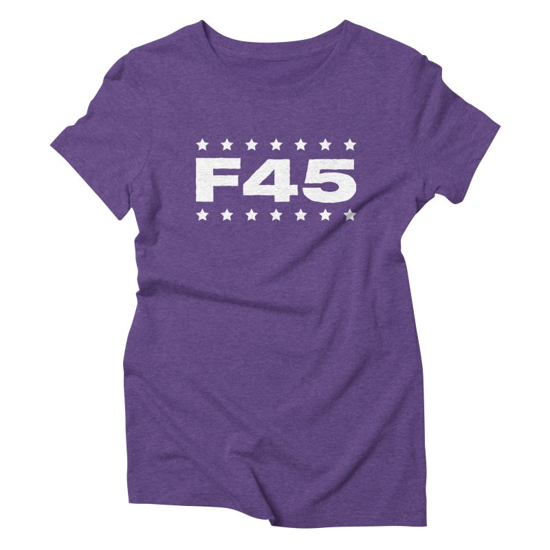 F45  (white) Women's Triblend T-shirt by donvagabond's Artist Shop