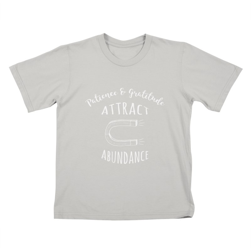 Attract Abundance Kids T-Shirt by donvagabond's Artist Shop
