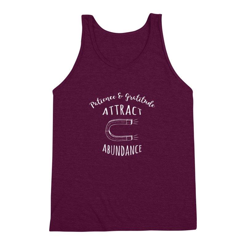 Patience & Gratitude Attract Abundance Men's Triblend Tank by donvagabond's Artist Shop