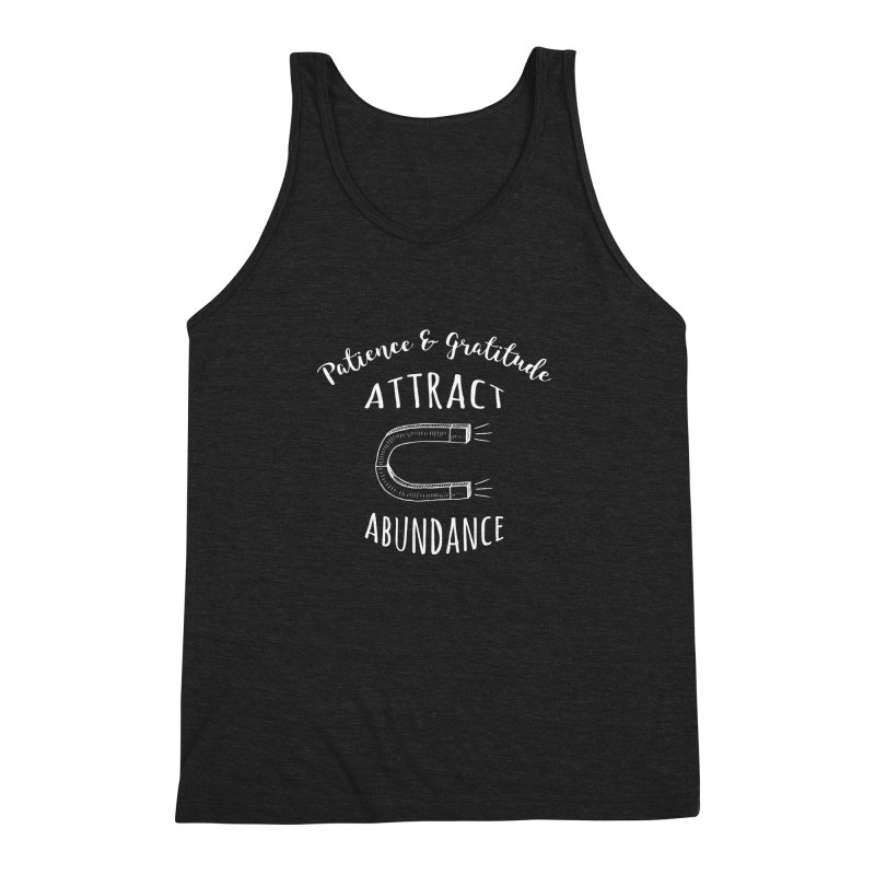 Attract Abundance Men's Triblend Tank by donvagabond's Artist Shop