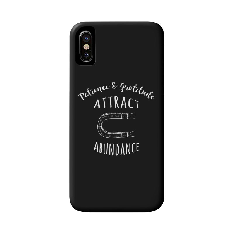 Attract Abundance Accessories Phone Case by donvagabond's Artist Shop