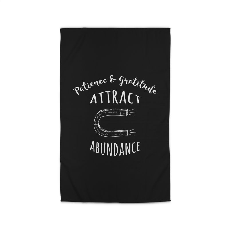 Patience & Gratitude Attract Abundance Home Rug by donvagabond's Artist Shop
