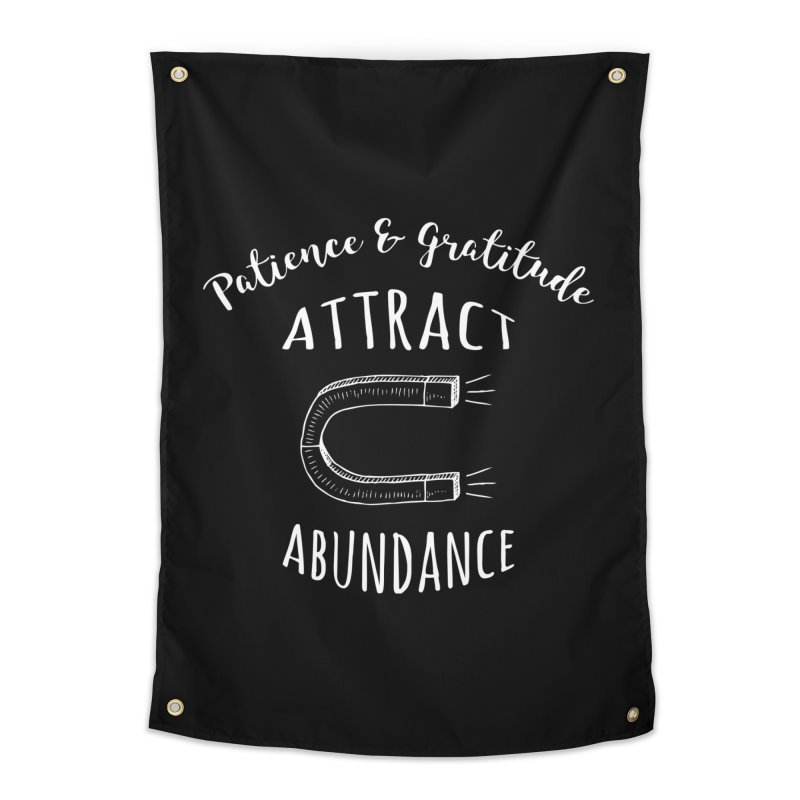 Patience & Gratitude Attract Abundance Home Tapestry by Don Vagabond's Artist Shop