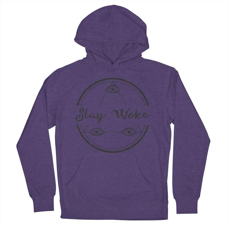Stay Woke Women's Pullover Hoody by donvagabond's Artist Shop