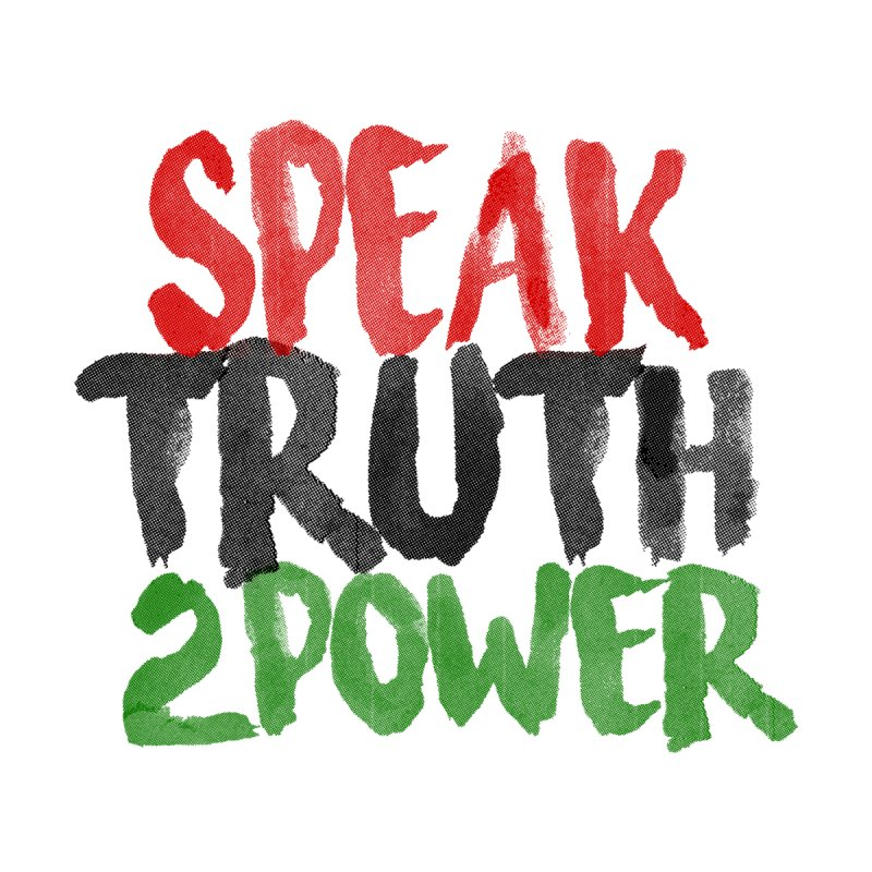 Truth 2 Power by Don Vagabond's Artist Shop